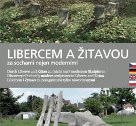 Libercem a Žitavou sochami nejen moderními